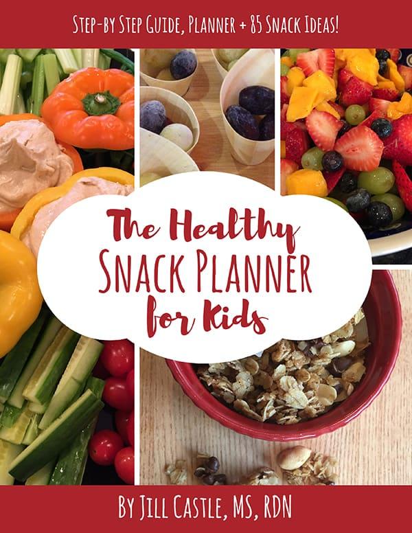 Healthy Snack Planner for Kids by Jill Castle
