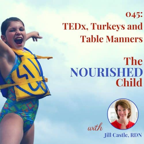 The Nourished Child podcast #45: Thanksgiving table manners