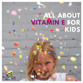 All About Vitamin E for Kids