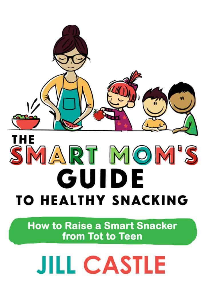 The Smart Mom's Guide to Healthy Snacking book